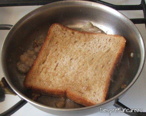 Paine care se prajeste pentru ficatei si grasime de crap cu paine prajita.